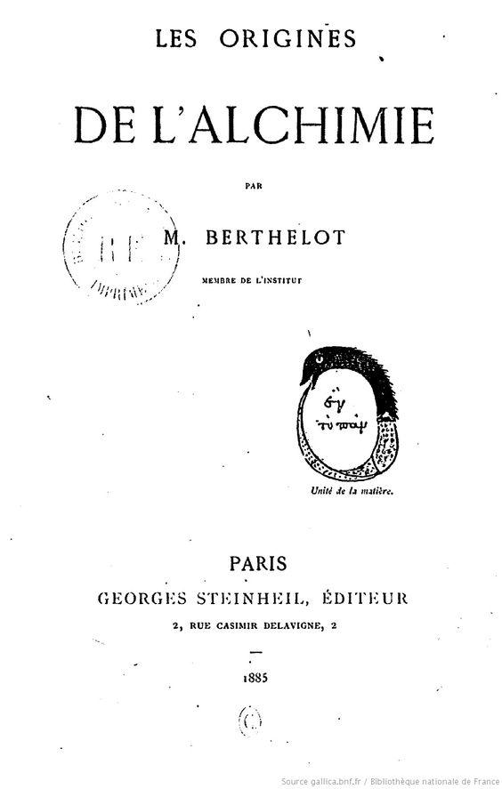 Les Origines De L Alchimie Par M Berthelot 1885 Livre Alchimie Bibliotheque Nationale De France Bibliotheque Nationale