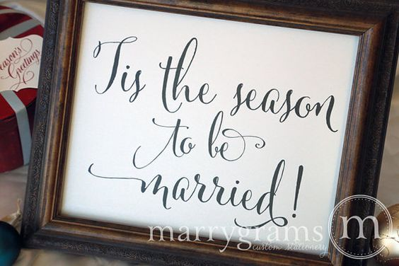 Winter Wedding Reception Sign Tis the Season to be by marrygrams