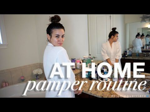 At Home Pamper Routine   Nicole Guerriero - YouTube