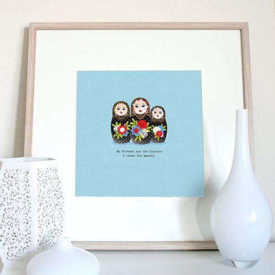 Friends quote Russian doll print, friends gift, friend present, Friend birthday…