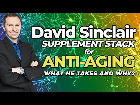 David Sinclair Supplement Stack For Anti Aging What He Takes Why Youtube David Sinclair Cognitive Enhancement Nootropics