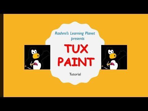 Tutorial On Tux Paint Youtube Tux Paint Tutorial Tux