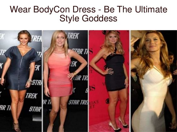 Wear Body Con dress be the ultimate style goddess