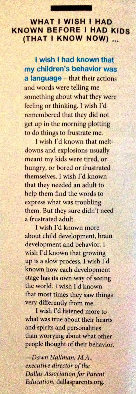 This is amazing advice for every parent, it's never too late to learn about our kids.
