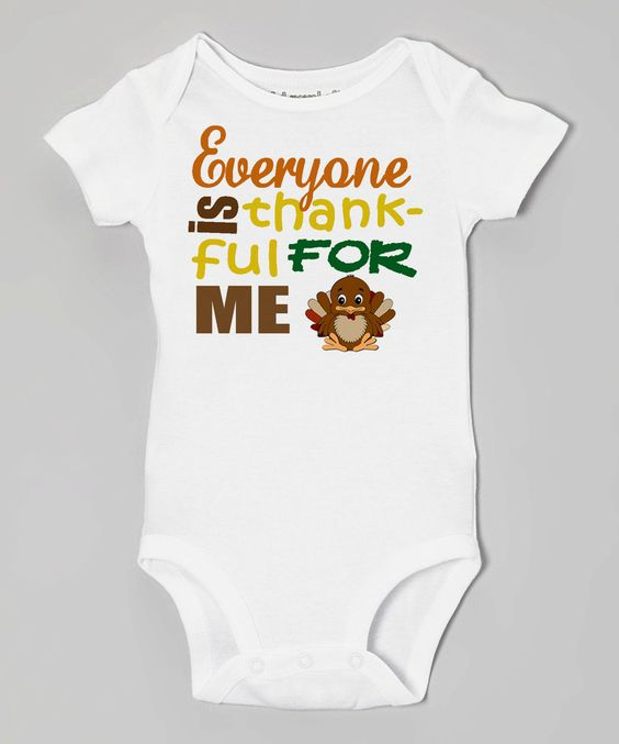 EVERYONE is THANKFUL for ME Baby Bodysuits, Tees, Thanksgiving, Holidays,Turkey, Stuffing, Black Friday, Family, Infant, Children, Newborn by EmbryLu on Etsy
