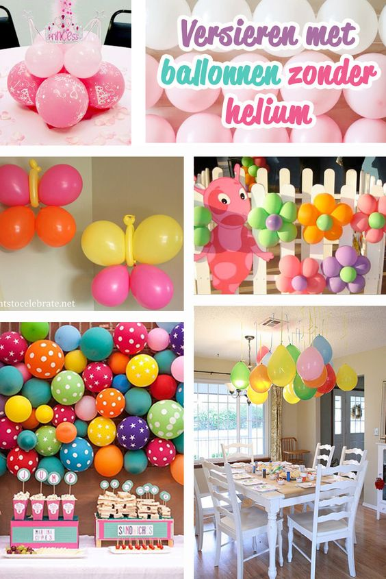 ideetjes om te versieren met ballonnen zonder het gebruik van helium