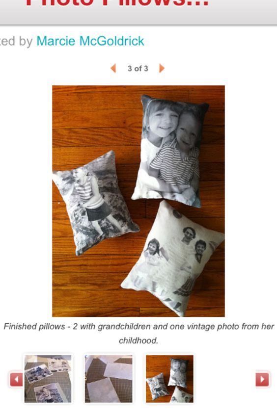 Photo copy pic on fabric paper. Pick a contrasting fabric for back of pillow. Sew, stuff and give.
