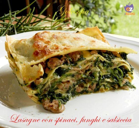 Lasagne con spinaci, funghi e salsiccia, ricetta golosissima