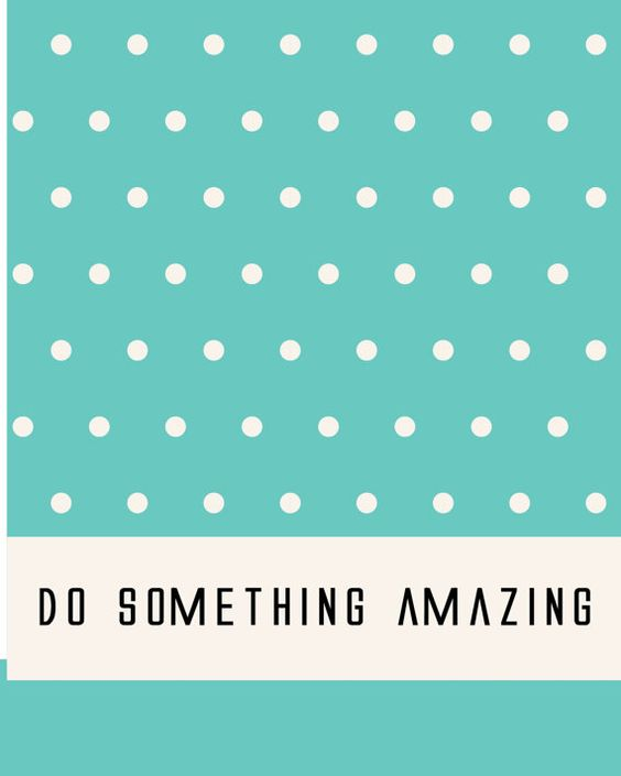 8x10 do something amazing by kensiekate on Etsy, $15.00