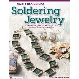 Design Originals - Simple Beginnings - Soldering Jewelry Book Soldering is a fun craft that can produce beautiful custom pieces from jewelry to picture frames, but if you've never had the chance to pick up a soldering iron, the process can seem a little daunting.  Where can you find the tools you will need? What do you do with them once you have them? And what materials should you work with?  In Simple Beginnings in Custom Soldering, renowned artist Suzann Sladcik Wilson will put all...