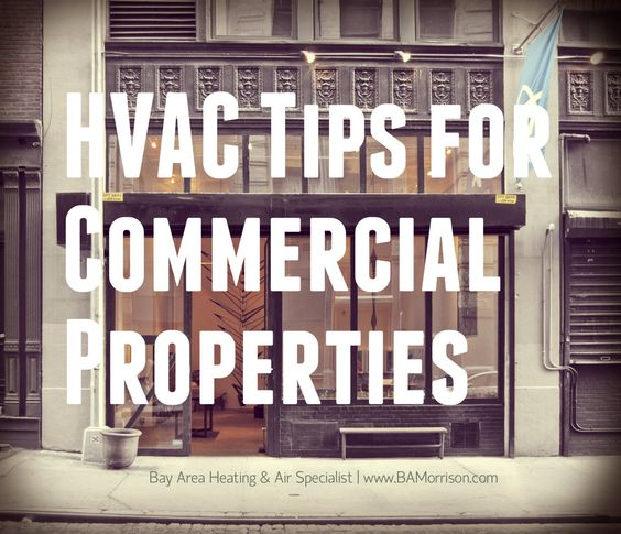 Hvac Maintenance Tips For Commercial Properties Hvac Maintenance