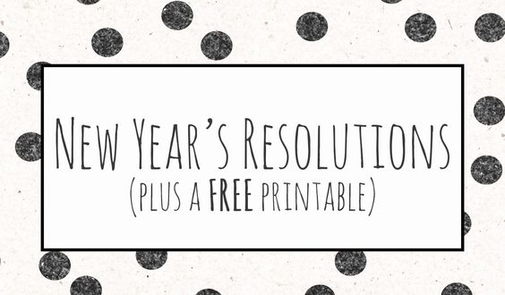 New Year's Resolution FREE Printable!