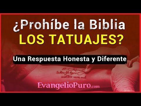 Que Dice La Biblia Sobre Los Tatuajes Una Respuesta Honesta Y