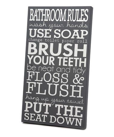 Gray & White 'Bathroom Rules' Wall Art #zulilyfinds I am so making this
