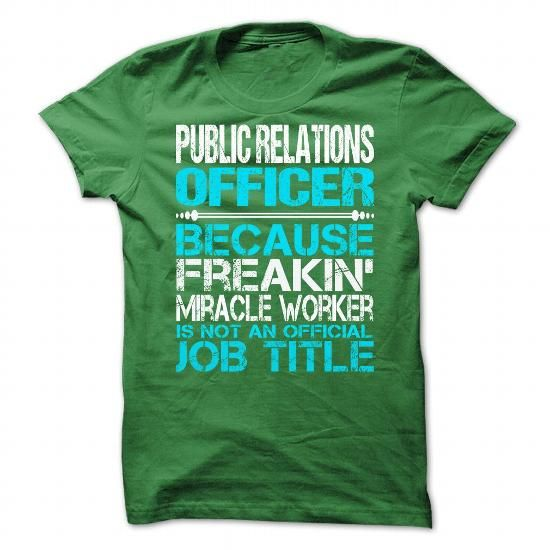 Awesome Shirt For Public Relations Officer T Shirts, Hoodies. Check price ==► https://www.sunfrog.com/LifeStyle/Awesome-Shirt-For-Public-Relations-Officer-5563-Green-Guys.html?41382 $21.99