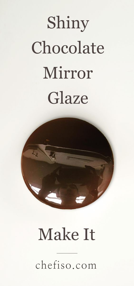 Chocolate mirror glaze glacage recipe pinterest for Glacage miroir rose