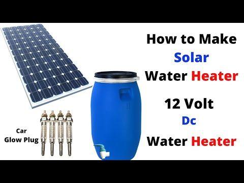 How To Make Solar Water Heater Glow Plug Water Heater Diy Homemade Water Heater Youtube In 2020 Solar Water Heater Diy Solar Water Heater Solar Powered Water Heater