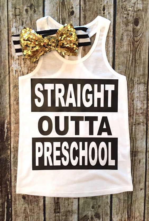 A personal favorite from my Etsy shop https://www.etsy.com/listing/462797021/straight-outta-preschool-shirt-preschool