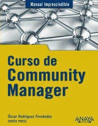 Documents i biblioteques. Documentos y bibliotecas: Curso de Community Manager (Oscar Rodríguez Fernán...