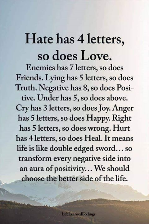 Hate has 4 letters... so does Love!