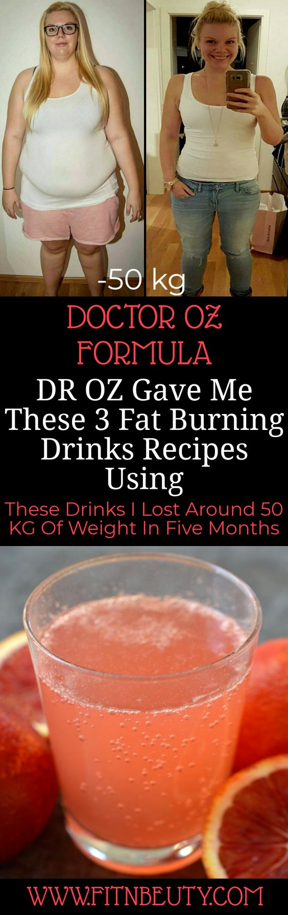 DR OZ Gave Me These 3 Fat Burning Drinks Recipes Using These Drinks I Lost Around 50 KG Of Weight In Five Months