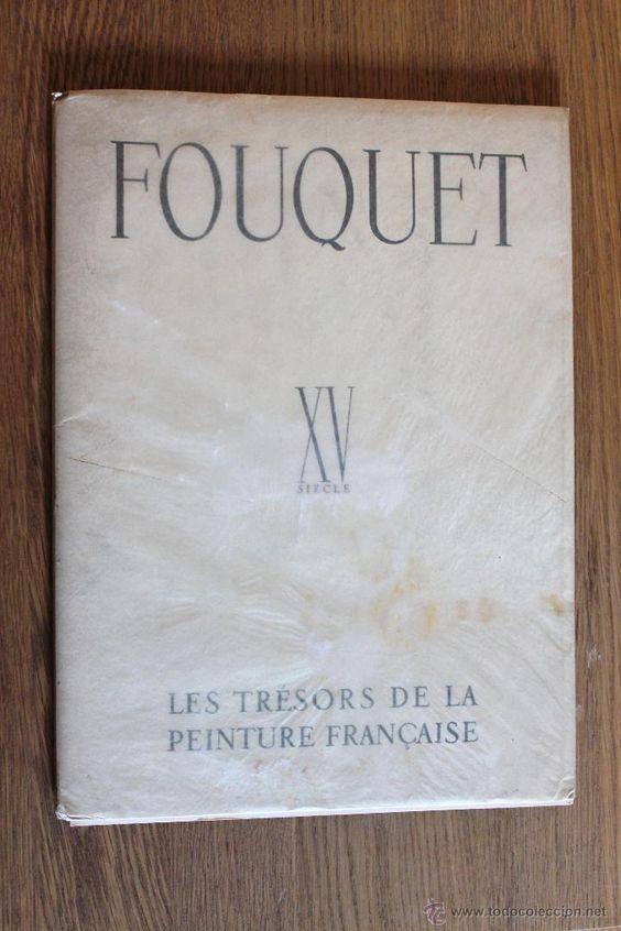 FOUQUET - XV SIECLE - LES TRESORS DE LA PEINTURE FRANÇAISE
