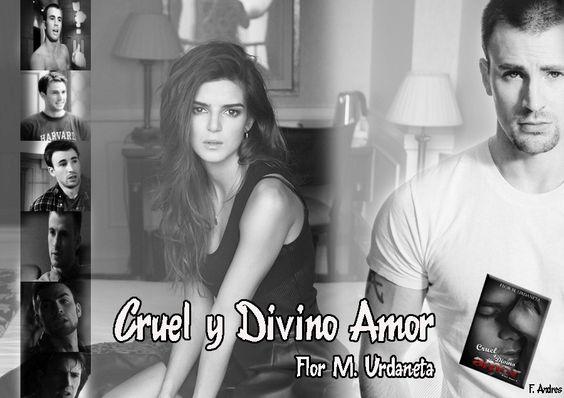 Cruel y Divino Amor_Flor M Urdaneta