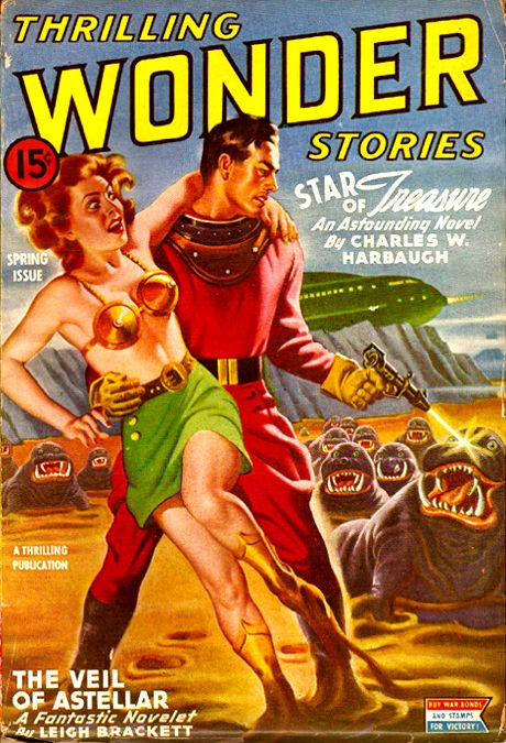 Thrilling Wonder Stories May 1944: Star of Treasure, Cover art by Earle Bergey