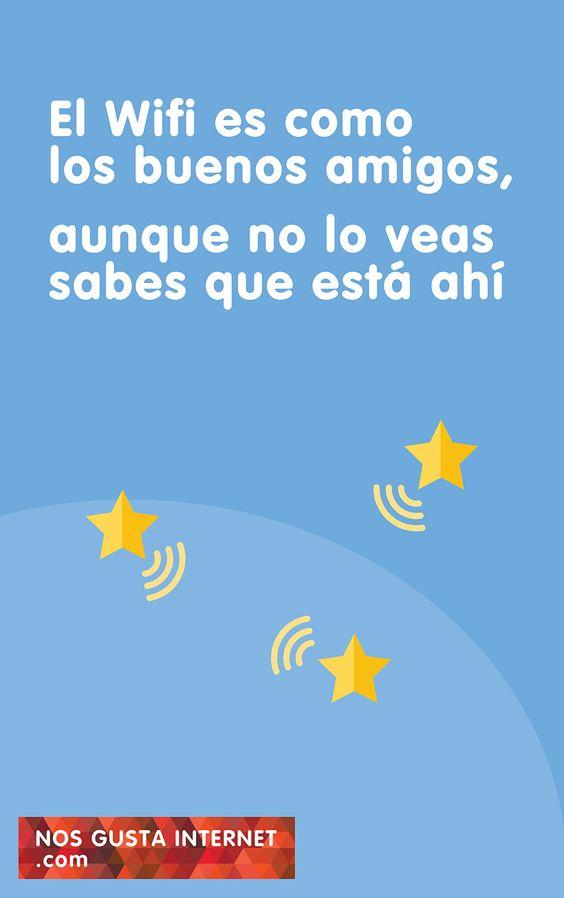 El wifi es como los buenos amigos, aunque no lo veas, sabes que está ahí. Diseñado por ochogavia.com para nosgustainternet.com