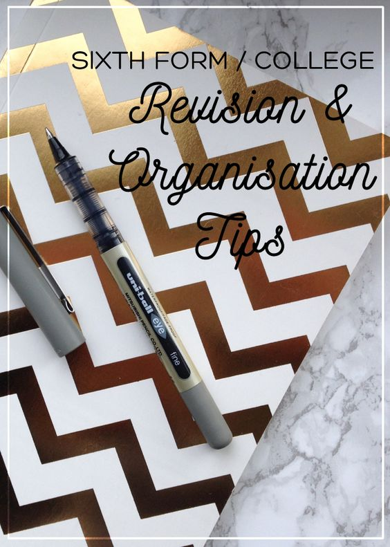 Sixth Form College Revision and Organisation Tips