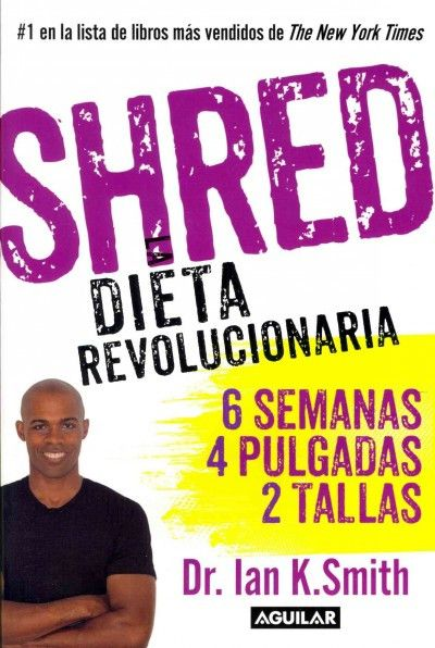 Shred (SPANISH): Una dieta revolucionaria / The Revolutionary Diet
