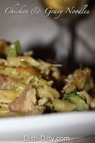 Chicken  Gravy Noodle Dinner Recipe by Dish Ditty http://www.dish-ditty.com/recipe/chicken-gravy-noodle-dinner-recipe/