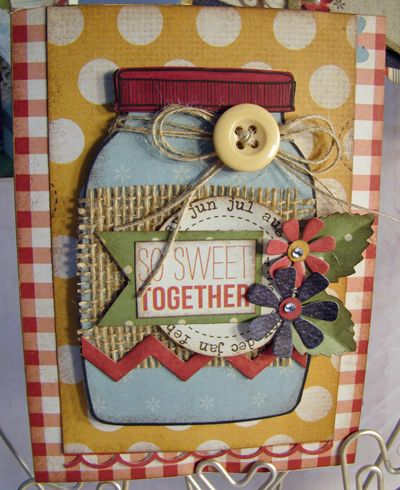 """Cute So Sweet Together """"Jar"""" Card...with burlap, twine & a button."""