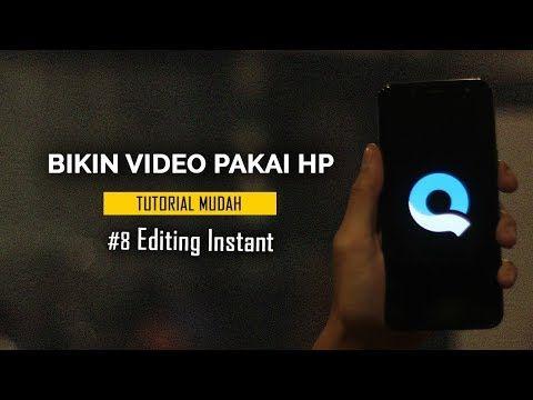 Cara Bikin Video Pakai Hp 8 Edit Video Instan Dengan Quik Youtube Fotografi Belajar Aplikasi