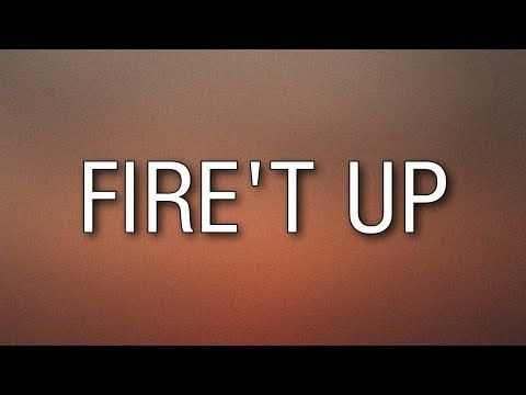 Brantley Gilbert Fire T Up Lyrics Youtube Brantley Gilbert