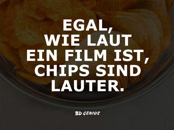Mit vollem Mund hört man einfach nichts! #Chips #Film #Kauen #VoD #Statement #Sprüche #BDGenius