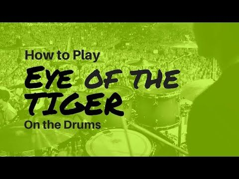 56 How To Play Eye Of The Tiger On Drums Easy To Play Youtube Drums Tiger Eye Eyes