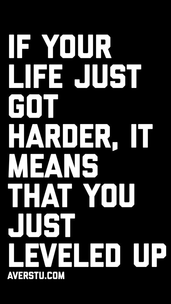 Inspirational Quote: If you life just got harder, it means that you just leveled up!  #quotes #quotesoftheday #inspirationalquotes #motivationalquotes