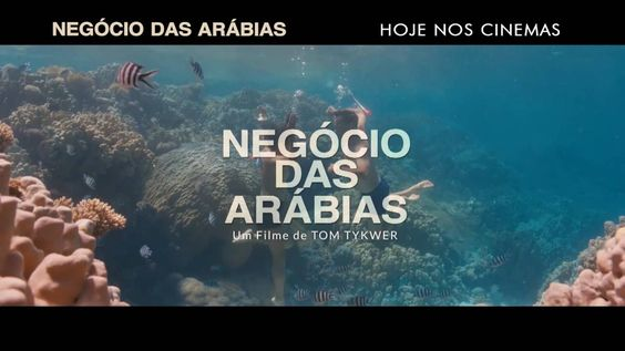 Negócios das Arábias | Spot Hoje Nos Cinemas