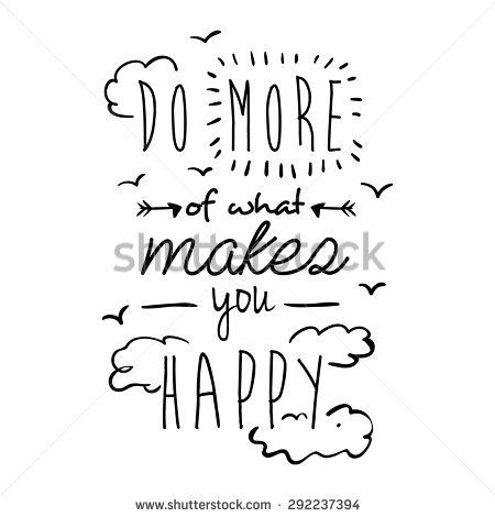 Encourage Quotes Design Over White Background Vector Illustration Hand Lettering Quotes Doodle Quotes Quote Backgrounds