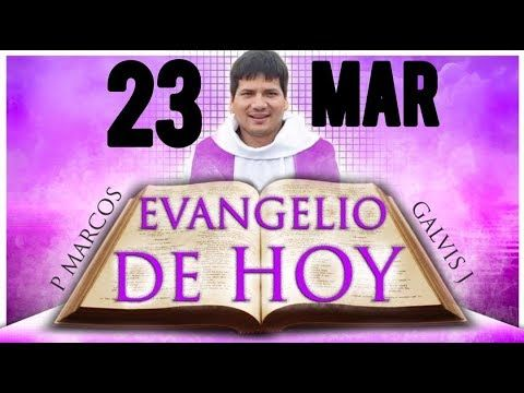 Armonia Espiritual Evangelio Del Dia Hoy Sabado 23 De Marzo De 201 Evangelio Del Dia Evangelio Evangelio De Hoy