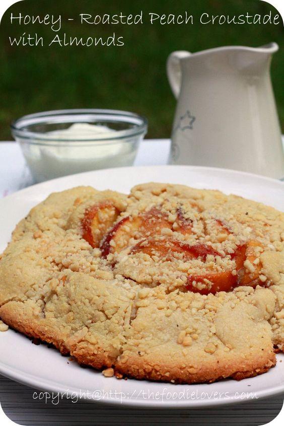 Honey – Roasted Peach Croustade with Almonds