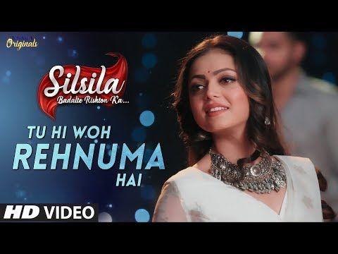 Silsila New Song Tu Hi Woh Rehnuma Hai Full Video Sufi Song Drashti Dhami Shakti Arora Youtube Sufi Songs Drashti Dhami Shakti Arora