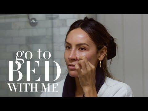 206 Desi Perkins Nighttime Skincare Routine Go To Bed With Me