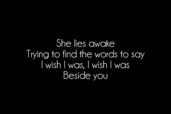 Beside You - 5SOS: 5Sos Extras, 5Sos Lyrics, Lyric Quotes, Text 5Sos, Inspirational Quotes D, 5Sos Quotes, 5Sos Songs, Song Quotes