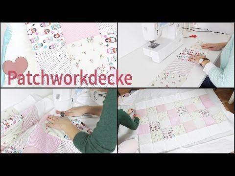 Patchworkdecke, Babydecke DIY   Lovethecosmetics - YouTube
