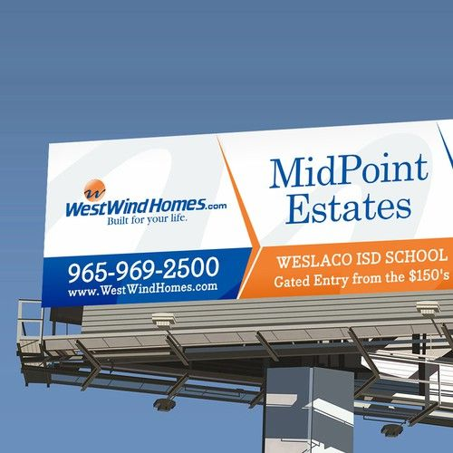 Real Estate Billboard 14 X 48 Signage Contest Sponsored Design Signage Winning Tpalacios Signage Custom Signage Entry Gates