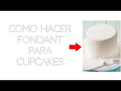 Como hacer fondant para Cupcakes [Canal Cupcakes] - YouTube
