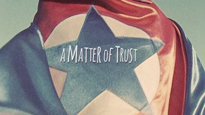 A Matter of Trust - #trustis