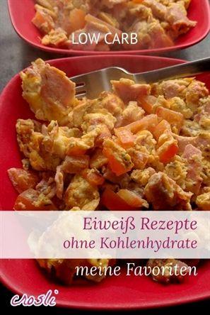 Eiweisshaltige Rezepte Ohne Kohlenhydrate Food Healthy Recipes